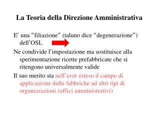 La Teoria della Direzione Amministrativa