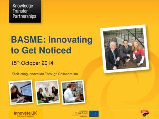 Facilitating Innovation Through Collaboration