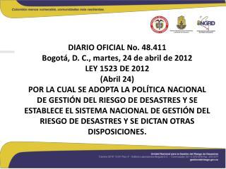 CAPÍTULO I.  FUNDAMENTOS DE LA GESTIÓN DEL RIESGO DE DESASTRES COMO POLÍTICA DEL ESTADO COLOMBIANO
