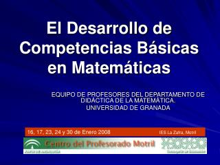 El Desarrollo de Competencias B�sicas  en Matem�ticas