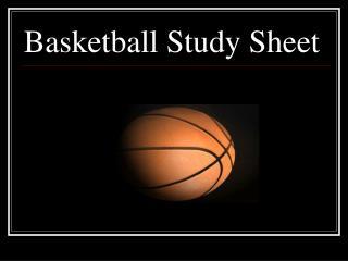 Basketball Study Sheet