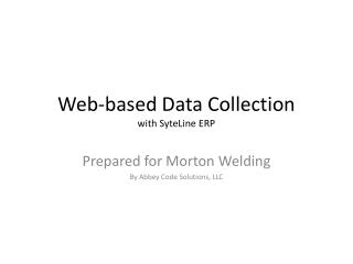 Web-based Data Collection with SyteLine ERP