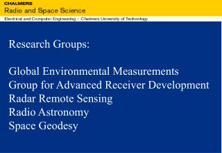 Research Groups: Global Environmental Measurements Group for Advanced Receiver Development