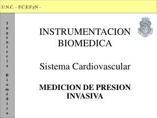 INSTRUMENTACION BIOMEDICA Sistema Cardiovascular