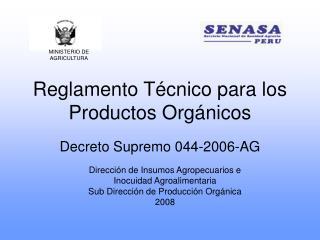 Reglamento Técnico para los Productos Orgánicos
