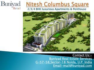 Nitesh Group Columbus Square at Bangalore