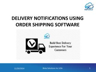 Delivery notifications using Order Shipping by Cloud ERP