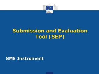Submission  and Evaluation  Tool  (SEP)