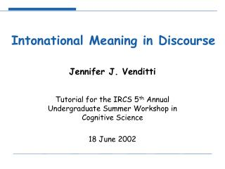 Intonational Meaning in Discourse