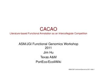 CACAO Literature-based Functional Annotation as an Intercollegiate Competition