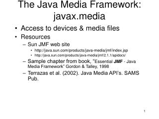 The Java Media Framework: javaxdia
