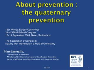About prevention : the quaternary prevention