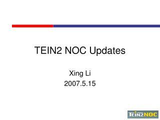 TEIN2 NOC Updates