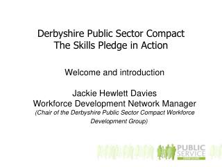 Derbyshire Public Sector Compact The Skills Pledge in Action