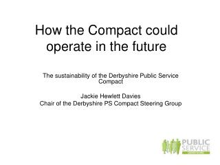 How the Compact could operate in the future