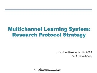Multichannel Learning System: Research Protocol Strategy