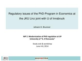 "WP 2. Modernization of PhD regulation at UP University of ""G. D'Annunzio"" Study visit & workshop"