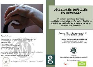 Coordinadores del curso: Grupo de Demencias de la SNGG