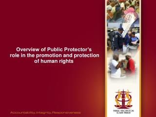 Overview of Public Protector s  role in the promotion and protection of human rights