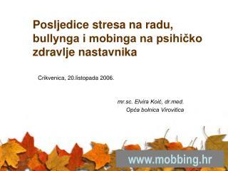 Posljedice stresa na radu, bullynga i mobinga na psihičko zdravlje nastavnika