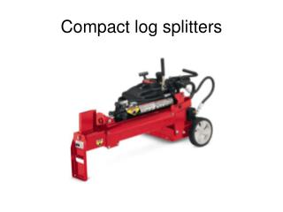 Compact log splitters