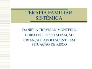 TERAPIA FAMILIAR SISTÊMICA