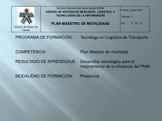 PROGRAMA DE FORMACIÓN:Tecnólogo en Logística de Transporte