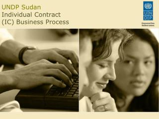 UNDP Sudan Individual Contract (IC) Business Process