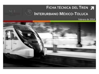 Ficha técnica del Tren  Interurbano México-Toluca