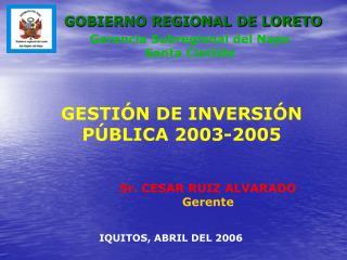 GESTI�N DE INVERSI�N P�BLICA 2003-2005