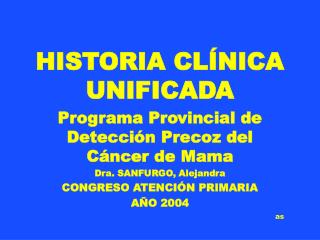 HISTORIA CLÍNICA UNIFICADA