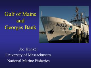 Gulf of Maine and  Georges Bank