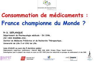 Consommation de m�dicaments :  France championne du Monde ?