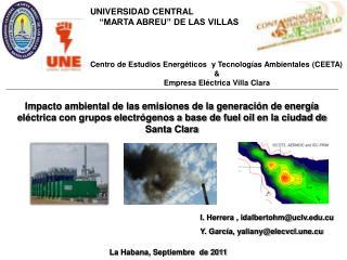 I. Herrera , idalbertohm@uclv.cu Y.  García , yaliany@elecvcl.une.cu