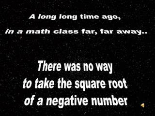 A long long time ago,   in a math class far, far away..