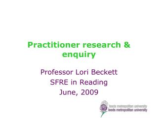 Practitioner research & enquiry