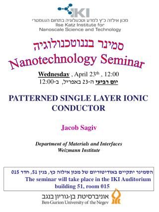 Jacob Sagiv Department of Materials and Interfaces Weizmann Institute