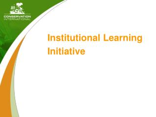Institutional Learning Initiative