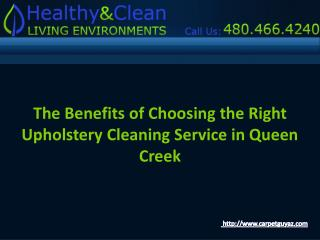 Choose the upholstery cleaning service in Queen Creek