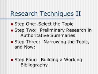 Research Techniques II