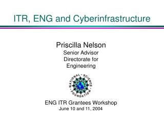 ITR, ENG and Cyberinfrastructure