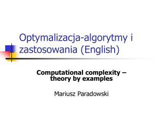 Optymalizacja-algorytmy i zastosowania ( English )