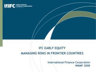 International Finance Corporation WMMF 2008