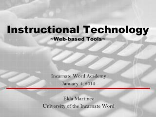 Instructional Technology ~Web-based Tools~