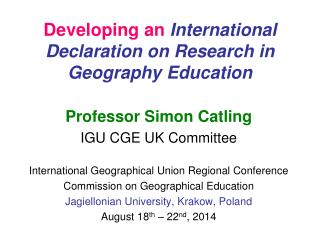 Developing an  International Declaration on Research in Geography Education