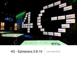 4G - Ephesians 2:8-10