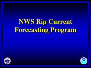 NWS Rip Current Forecasting Program