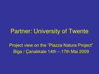 Partner: University of Twente