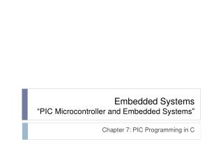 "Embedded Systems ""PIC Microcontroller and Embedded Systems"""