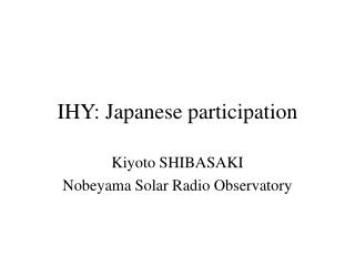 IHY: Japanese participation